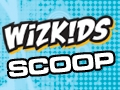Wizkids Scoops